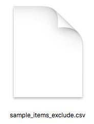 ダウンロードフォルダに「sample_items_exclude.csv」がダウンロード